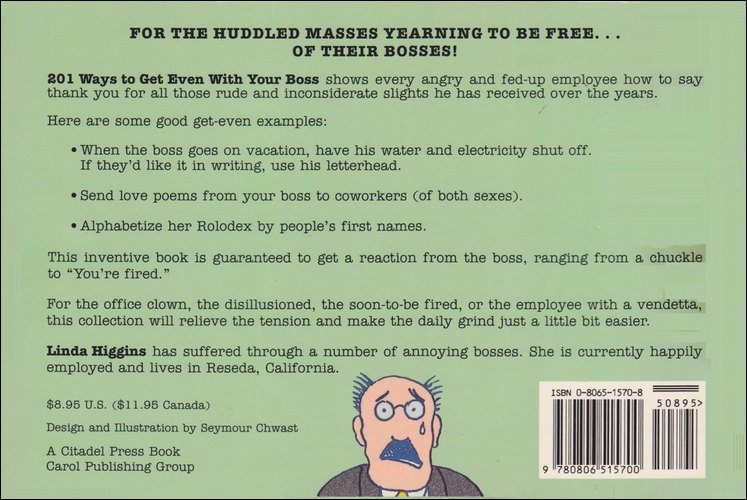 TTh back cover of 201 Ways to Get Even With Your Boss.