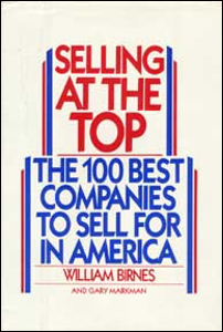 Selling at the Top: The Hundred Best Companies to Sell for in America.