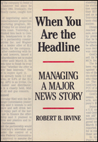 Cover of When You Are the Headline.