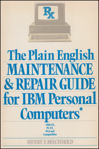 Cover of The Plain English Maintenance & Repair Guide for IBM Personal Computers.