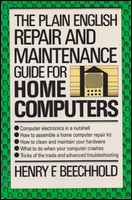 Cover of The Plain English Maintenance & Repair Guide for Home Computers.
