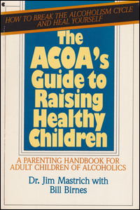 Cover of ACOA's Guide to Raising Healthy Children.