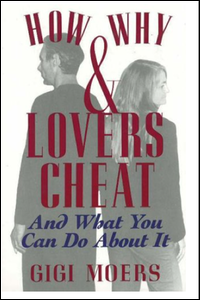 Cover of How and Why Lovers Cheat.